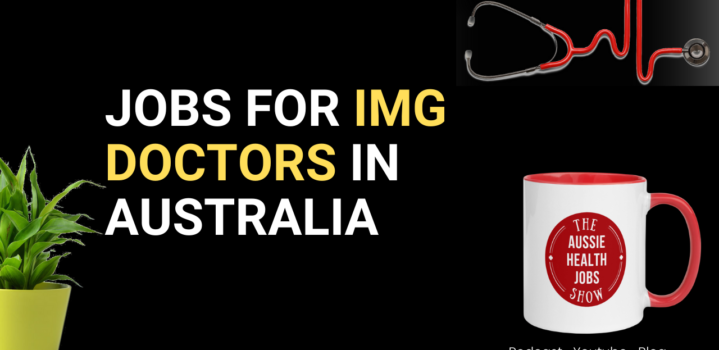 What kind of job an IMG can get in Australia after passing the AMC exams and working one year under supervision?